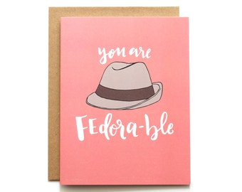You're Fedorable Card