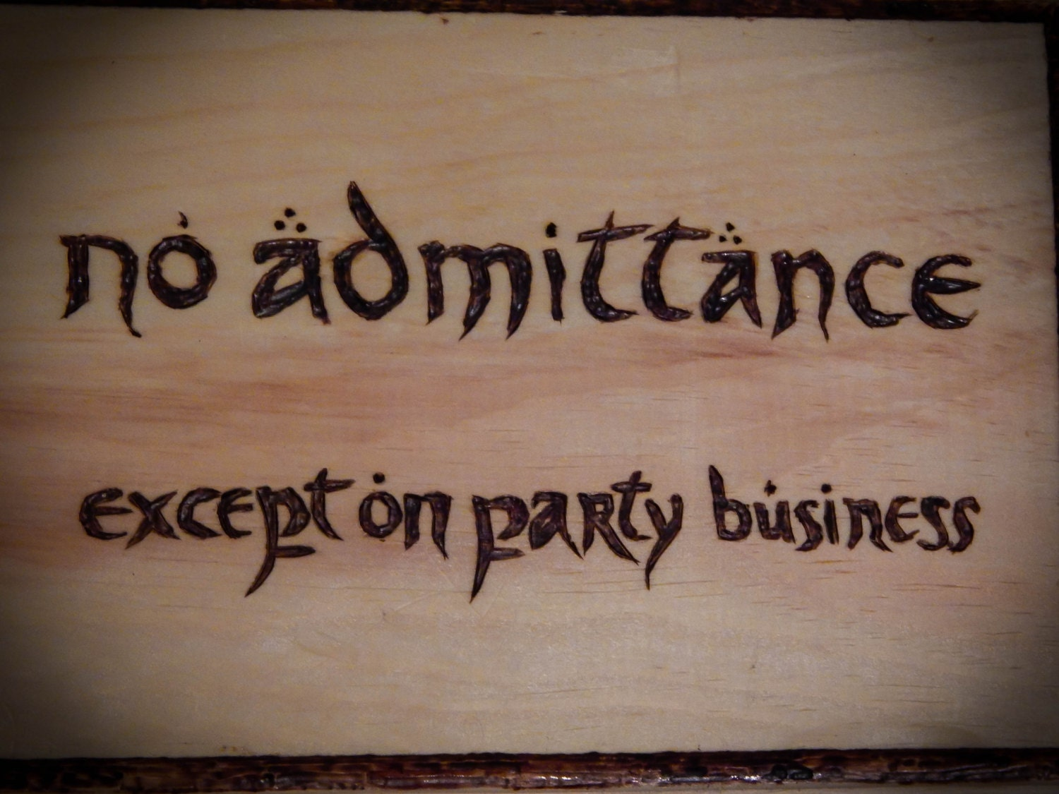 Lotr No Admittance Except On Party Business Sign Bilbo