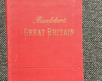 1910 Great Britain - Karl Baedeker Handbook for Travellers - Vintage Guidebook