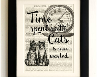 FRAMED ART PRINT on old antique book page - Time spent with Cats Quote, Vintage Upcycled Wall Art Print Encyclopaedia Dictionary Page