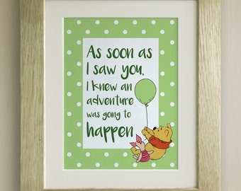 FRAMED Winnie the Pooh QUOTE PRINT, New Baby/Birth Nursery Picture Gift, Pooh Bear, As soon as I saw you, Adventure, Solid Oak frame