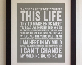 FRAMED Lyrics Print - The Verve, Bittersweet Symphony - 20 Colours options, Black/White Frame, Wedding, Anniversary, Valentines, Fab Picture