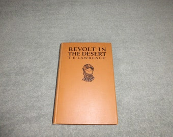 Vintage Revolt in the Desert By T E Lawrence  1926 1927 Edition
