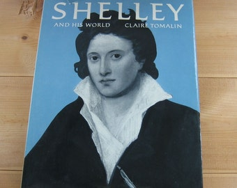 Shelley Biography - Claire Tomalin - Vintage Book