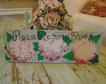 Please Remove Shoes Pink Hydrangea Wood Sign Pallet Wood Art Original Acrylic Painting Shabby Chic Cottage Country Decor