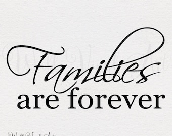 Families are forever Decal- Wall Art, Vinyl Decal Lettering, Wall Decal, Vinyl Lettering,Vinyl art,lds wall art,WallVinylArt