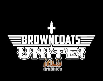 BROWNCOAT vinyl sticker decal Show who's side your on!