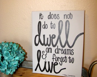 It Does Not Do To Dwell On Dreams - Canvas Art Quote - Harry Potter Quote - Albus Dumbledore Quote - Sorcerer's Stone - Pottermore