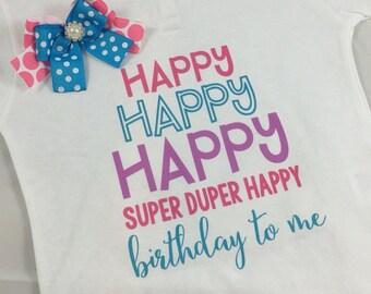 Happy Birthday to Me Onesie or Tshirt