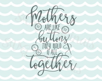 Mother SVG Mothers Mom SVG File. Exclusive Original © Design. Cutting or Printing. Mother's Day SVG Mom Hold It All Together