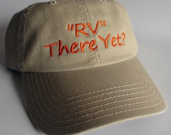 "Custom embroidered hats / caps, ""RV"" There Yet?"