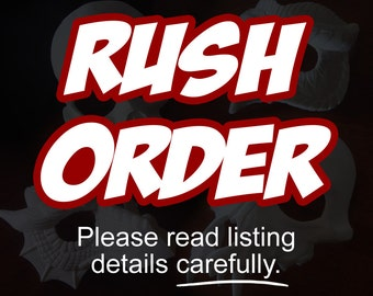 RUSH ORDER Upgrade - Please Read Carefully