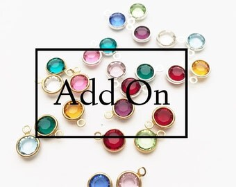ADD ON - add a birthstone to any item / Custom Jewelry / Birthstone / Personalized