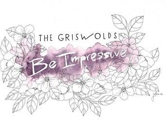 "8x10"" Be Impressive Art Print"