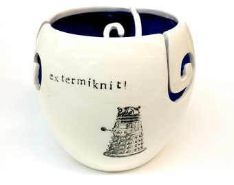 Extra Large XL Doctor Who Yarn Bowl Extermiknit / Don't Blink / Timey Wimey
