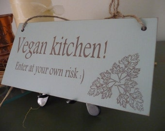 Kitchen Sign, Vegan Kitchen Sign, Vegetarian Sign, Vegan Home Decor, Distressed Wall Decor, Wooden Sign, Kitchen Plaque