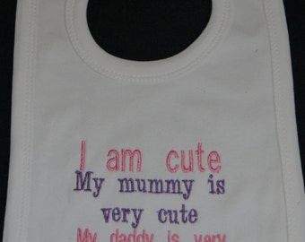 White Baby Bib - cute girl with lucky daddy!!