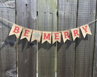 Be Merry Christmas Holiday Burlap Banner