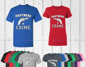 Partners in Crime - Matching Couple Shirts - His and Her T-Shirts - Love Tees