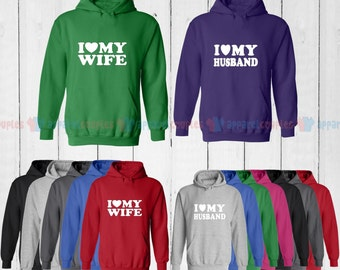 I Love My Husband & I Love My Wife - Matching Couple Hoodie - His and Her Hoodies - Love Sweaters
