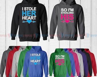I Stole Her Heart & So I'm Stealing His - Matching Couple Hoodie - His and Her Hoodies - Love Sweaters