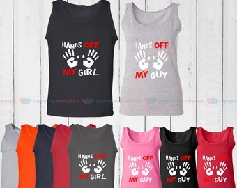 Hands off My Girl & Hands off My Guy - Matching Couple Tank Top - His and Her Tank Tops - Love Tank Tops