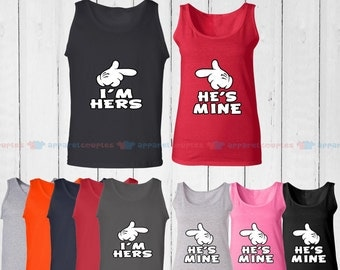 I'm Hers & He is Mine - Matching Couple Tank Top - His and Her Tank Tops - Love Tank Tops