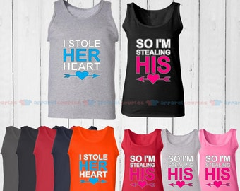 I Stole Her Heart & So I'm Stealing His - Matching Couple Tank Top - His and Her Tank Tops - Love Tank Tops