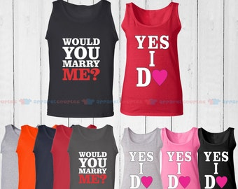 Would You Marry Me & Yes I Do - Matching Couple Tank Top - His and Her Tank Tops - Love Tank Tops
