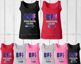 BFF Because Everyone Else Sucks - Best Friend Forever Matching Tank Top - BFF Tank Tops