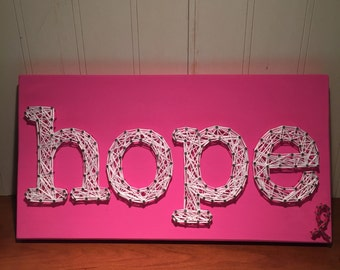 MADE TO ORDER - Breast Cancer Hope String Art