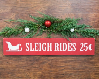 Christmas Decorations- Rustic Christmas Decor- Sleigh Rides Sign- Christmas Signs- Christmas Wall Hangings- Primitive Christmas Decor