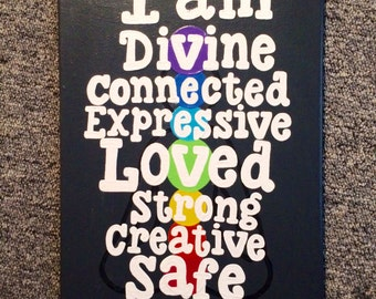 7 Chakras Canvas Quote / I am Divine, Connected, Expressive, Loved, Strong, Creative, & Safe / Ready to ship!