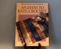Afghans To Knit and Crochet Better Homes and Gardens Pattern Book