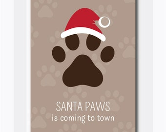 Santa Paws is Coming to Town Printable