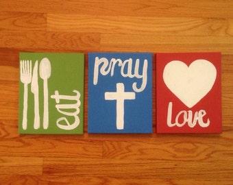 Eat. Pray. Love.