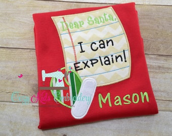 Dear Santa I Can Explain Christmas shirt girl boy kid child toddler baby infant appliqué embroidery custom monogram personalized name