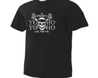 A Pirates Life For Me Yo Yo Ho Ho Pirate Booty Rum Trendy T-Shirt