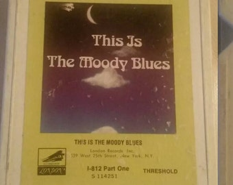 Moody Blues 8 track tape This is the Moody Blues