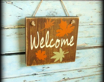 Rustic Welcome Sign - Fall Decor - Autumn Decor - Front Door Sign - Housewarming Gift - Bridal Shower - Farmhouse Decor - Wood Welcome Sign