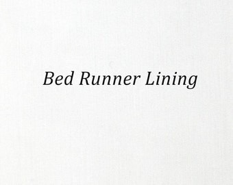 Bed Runner Lining