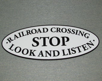 Railroad Crossing Oval Sign Stop Look Listen Wood Sign