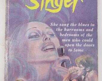 Vintage 1970s Pulp Fiction Paperback - The Torch Singer - Sleaze Fiction