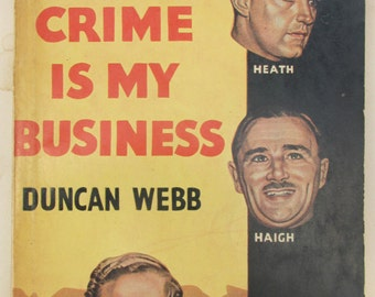 Vintage 1950s Pulp Paperback - Crime is my Business - Pulp True Crime
