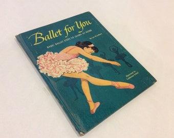 1950's - Ballet For You - Vintage Illustrated Children's Book