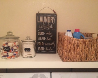 Laundry Schedule humorous sign - Laundry Room Sign