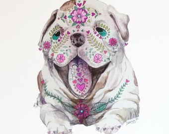 Sugar Skull Bulldog: Mixed media, Dia de los Muertos