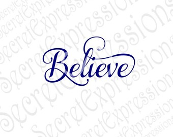 Believe svg, Believe Sign Svg, Christmas Svg, Religious Svg, Svg File Digital Cutting File, DXF JPEG, SVG Cricut, svg Silhouette, Print File