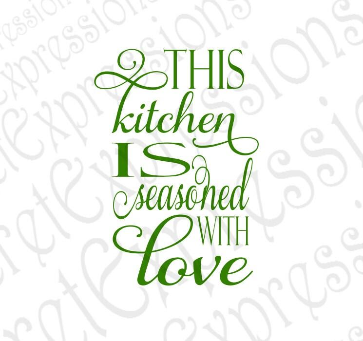 Download This Kitchen is Seasoned with Love Svg Kitchen Svg Kitchen