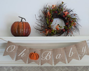 Fall Baby Shower Banner, Pumpkins Gender Reveal Banner, Oh Baby Banner, Autumn Baby Shower Decor, B353